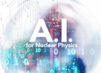 A.I. for Nuclear Physics Conference at JLab