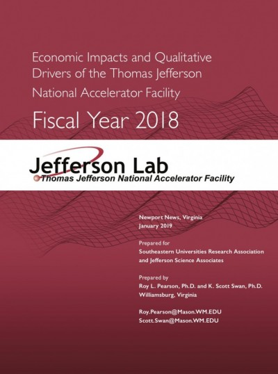 "Report Cover: ""Economic Impacts and Qualitative Drivers of the Thomas Jefferson National Accelerator Facility"""